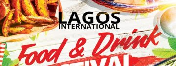 The Lagos International Food and Drinks Festival