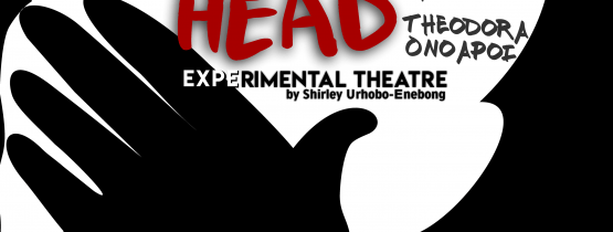 It's All In Your Head – Experimental Theatre Performance