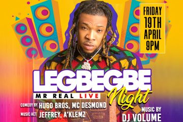 Legbegbe Night with Mr Real