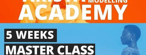 ARISTA 5 WEEK MODELLING MASTER CLASS