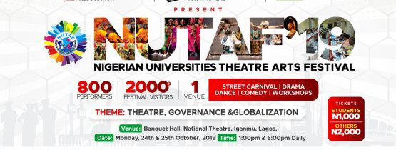 NIGERIAN UNIVERSITIES THEATER ARTS FESTIVAL 2019