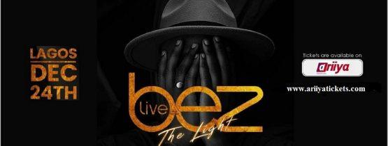BEZ LIVE IN LAGOS