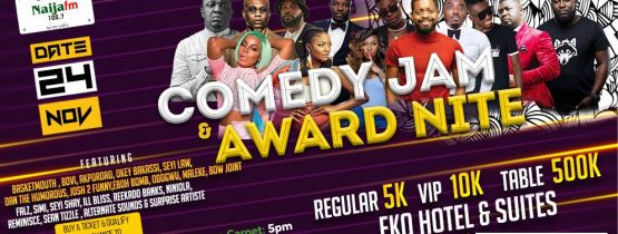 NAIJA F.M COMEDY JAM AND AWARD NIGHT