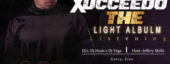 XUCCEEDO THE LIGHT ALBUM LISTENING PARTY
