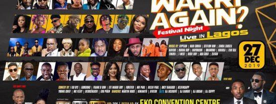 WARRI AGAIN? LIVE IN LAGOS 2019