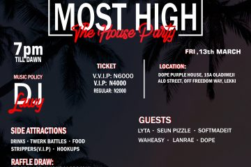 THE MOST HIGH HOUSE PARTY