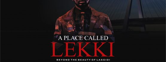 A PLACE CALLED LEKKI