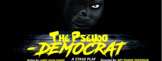 The Pseudo Democrat (a Stage Play)