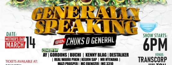 GENERALLY SPEAKING WITH CHUKS D GENERAL 2021