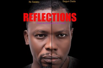 REFLECTIONS (LAGOS THEATRE FES …