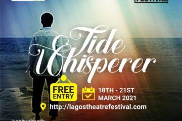 TIDE WHISPERER  (LAGOS THEATRE …