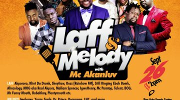 LAUGH AND MELODY WITH MC AKANLUV