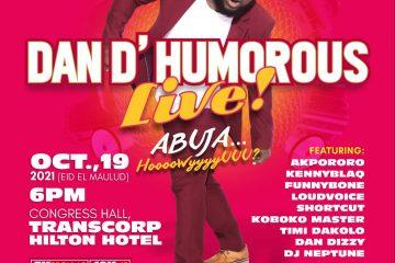 DAN D'HUMOROUS LIVE IN ABUJA